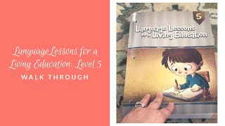 Brand New Just Released! Language Lessons For A Living Education: Level 5