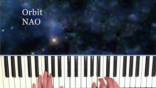 Orbit  NAO Piano Cover