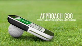 Approach® G80 - GPS golf handheld with integrated launch monitor
