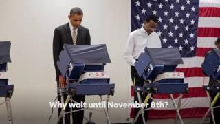 President Barack Obama on early voting   Hillary Clinton