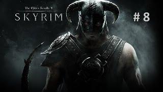 """The Elder Scrolls V: Skyrim. Часть 8: """"Учения Седобородых""""."""