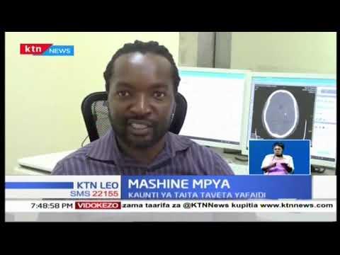 Wakaazi wa Taita Taveta wapata mashine ya CT Scan