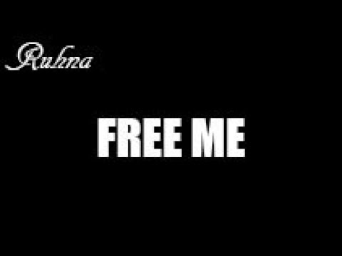 Sia- Ruhna- Free me