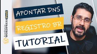 Como Apontar DNS do Registro BR Para Hostgator   Tutorial Passo a Passo