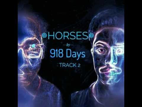 ◎ Horses ◎ By 918 Days (Track #2 on the album Corridors)