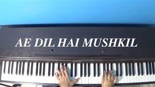 Ae Dil Hai Mushkil (Arijit Singh) Piano Cover By Angad Kukreja