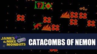 Catacombs of Nemon - James & Mike Mondays