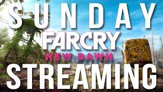 Sunday Streaming - Far Cry: New Dawn