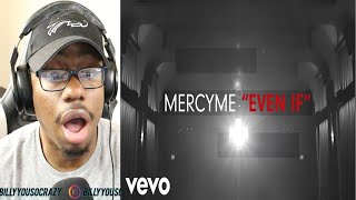 MercyMe - Even If REACTION!