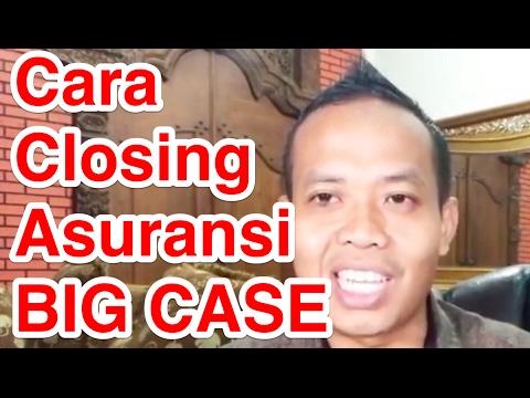 Video Cara Closing Asuransi BIG CASE