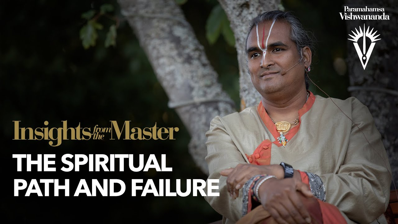 The Spiritual Path and Failure | Insights from the Master