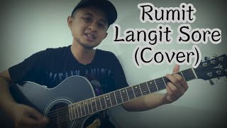 Rumit   Langit Sore (cover) ||unpluged