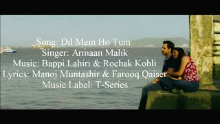 Armaan Malik - Dil Mein Ho Tum Full Song With Lyrics Cheat