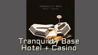 Arctic Monkeys-Tranquility Base Hotel + Casino