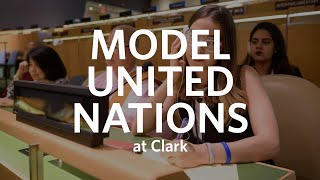 A Model United Nations at Clark University