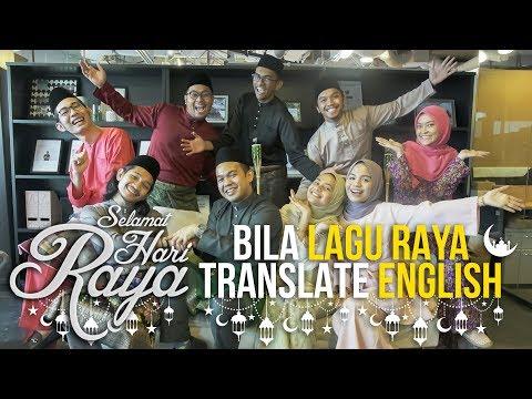 Bila Lagu Raya Translate English | SEISMIK Skit