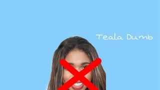 Everything Wrong With Teala Dunn