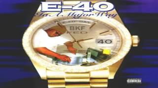 E-40 (Feat - Suga T) Fed