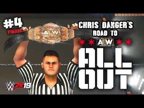 AEW WORLD TITLE MATCH!! | WWE 2K19 Chris Danger's Road To All Out Finale