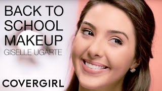 Makeup Tips for a Perfect Back to School Look by Giselle Ugarte | COVERGIRL