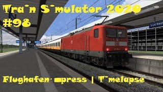 Train Simulator 2020 #98 Flughafenexpress | Timelapse