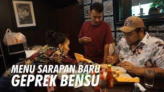The Onsu Family - Ada Menu Sarapan Baru di Geprek Bensu Lho..