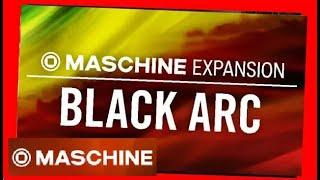 BLACK ARC demo all kits - Reggae Dub Expansion Maschine Native Instruments