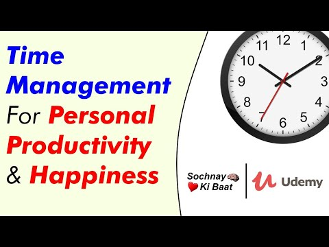 Online Course On Time Management For Personal Productivity & Happiness | Link In The Description