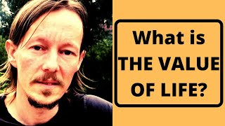 What is the Value of Life? | A Modest Proposal #0033
