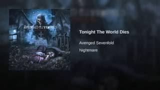 Tonight The World Dies