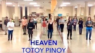 Line Dance - Heaven (Totoy Pinoy)