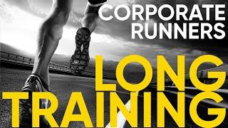 CORPORATE RUNNERS. LONG TRAINING