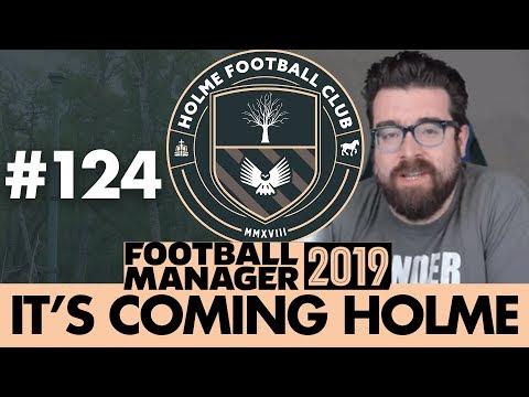 HOLME FC FM19 | Part 124 | TOP SCORER | Football Manager 2019