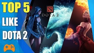 Top 5 games like DotA 2 | DotA 2 Alternatives and Similar Games