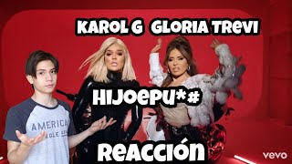 Gloria Trevi, Karol G   Hijoepu*# (Reaccion)
