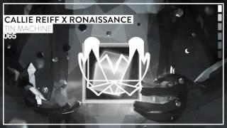 Callie Reiff & Ronaissance - Tin Machine [NEST065]