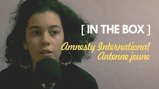 IN THE BOX | ANTENNE JEUNE AMNESTY INTERNATIONAL