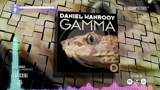 Daniel Wanrooy - Gamma (Official Music Video Teaser) (HD) (HQ)