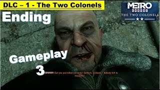 Metro Exodus DLC The Two Colonels Ending - Gameplay Part 3