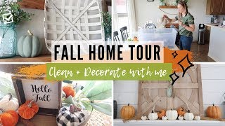 FALL HOME TOUR | FALL FARMHOUSE DECOR | CLEAN AND DECORATE WITH ME