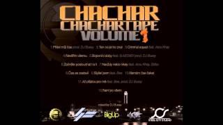 Chachar - Bojovnici doby ft. G-Money (Chachartape vol.1) prod.DJ Bussy