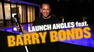 LAUNCH ANGLES feat. BARRY BONDS