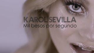 Musik-Video-Miniaturansicht zu Mil besos por segundo Songtext von Karol Sevilla