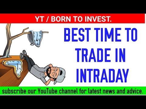 what is the best time to trade in intraday || stock market learning for beginners