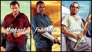 Grand Theft Auto V Protagonists Trailers: Michael. Franklin. Trevor.