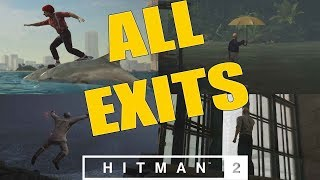 HITMAN 2 - All Exits Guide (Includes Easter Eggs)