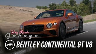 2020 Bentley Continental GT V8 - Jay Leno's Garage