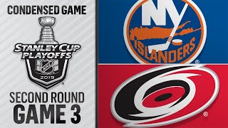 05/01/19 Second Round, Gm3: Islanders @ Hurricanes