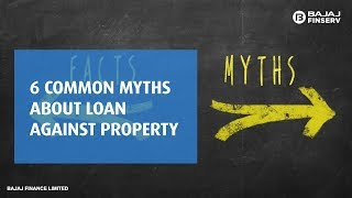 6 Common Myths about Loan Against Property