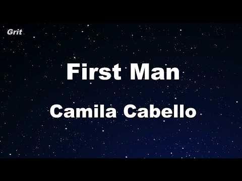 Karaoke♬ First Man - Camila Cabello 【No Guide Melody】 Instrumental